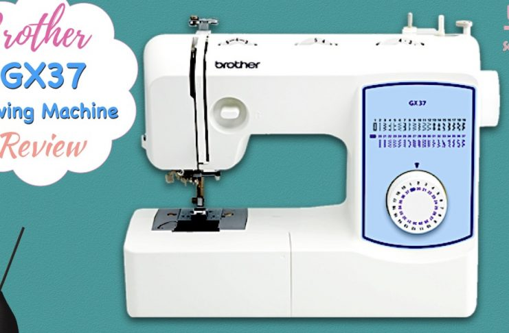 Brother GX37 Sewing Machine Review